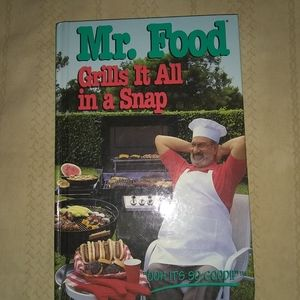 Mr. Food Grills It All in a Snap cookbook